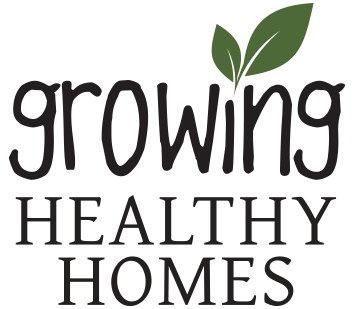 Growing Healthy Homes